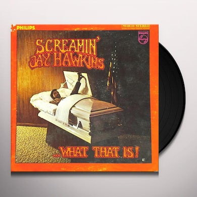 Screamin Jay Hawkins ...WHAT THAT IS! Vinyl Record