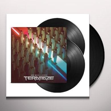Teramaze ARE WE SOLDIERS Vinyl Record