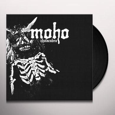 Moho CHOTACABRA Vinyl Record