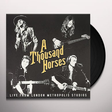 THOUSAND HORSES: LIVE AT METROPOLIS STUDIOS Vinyl Record