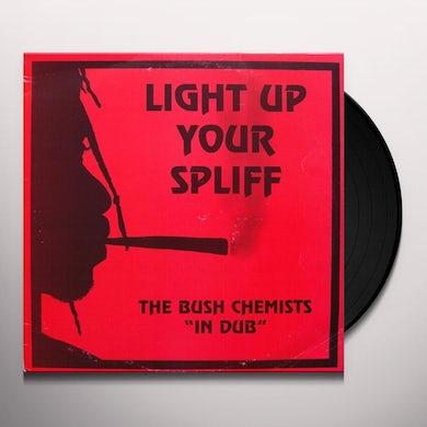 Bush Chemists LIGHT UP YOUR SPLIFF Vinyl Record