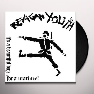 Reagan Youth IT'S A BEAUTIFUL DAY FOR A MATINEE! Vinyl Record