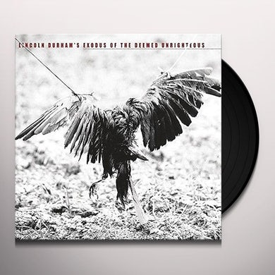 Lincoln Durham EXODUS OF THE DEEMED UNRIGHTEOUS Vinyl Record
