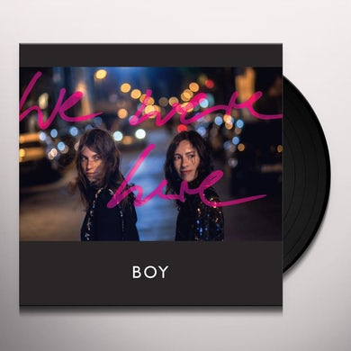 Boy WE WERE HERE Vinyl Record