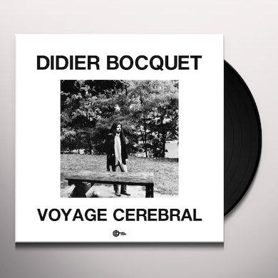 Didier Bocquet VOYAGE CEREBRAL Vinyl Record