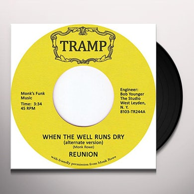 Reunion WHEN THE WELL RUNS DRY Vinyl Record