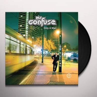 Mr. Confuse ONLY A MAN Vinyl Record
