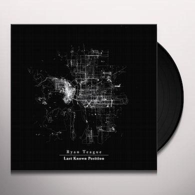 Ryan Teague LAST KNOWN POSITION Vinyl Record