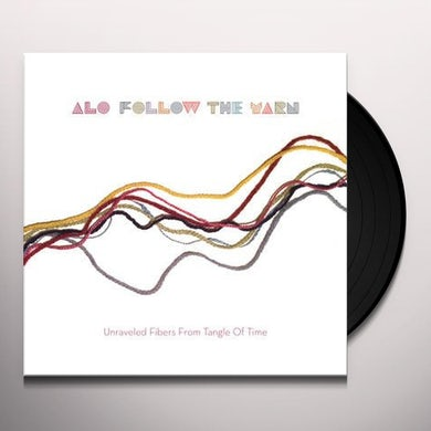 Alo FOLLOW THE YARN: UNRAVELED FIBERS FROM TANGLE OF Vinyl Record