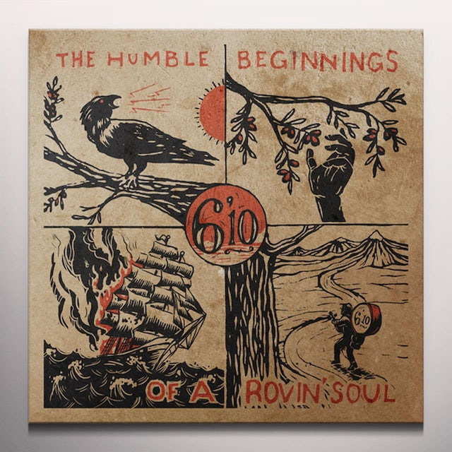 6'10 HUMBLE BEGINNINGS OF A ROVIN SOUL Vinyl Record