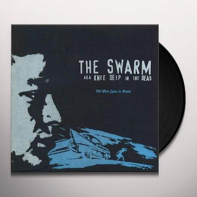 The Swarm (aka Knee Deep In The Dead) OLD BLUE EYES IS DEAD Vinyl Record