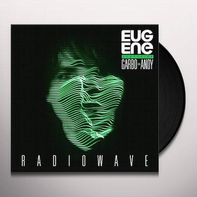 Eugene / Garbo & Andy RADIOWAVE Vinyl Record