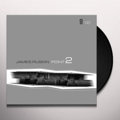 James Ruskin POINT 2 Vinyl Record