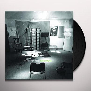 Eileen Myles ALOHA / IRISH TREES Vinyl Record