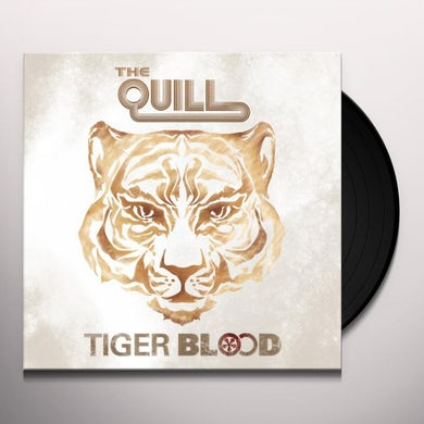 The Quill TIGER BLOOD Vinyl Record