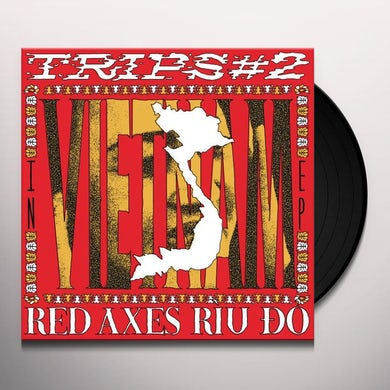 Red Axes TRIPS 2: IN VIETNAM Vinyl Record