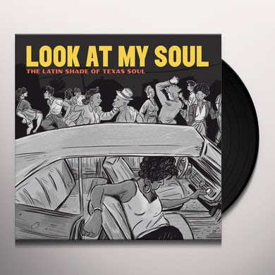 Various Artists Look At My Soul: The Latin Shade Of Texa Vinyl Record