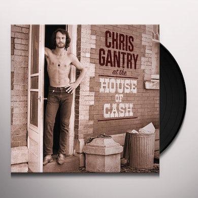 Chris Gantry AT THE HOUSE OF CASH Vinyl Record