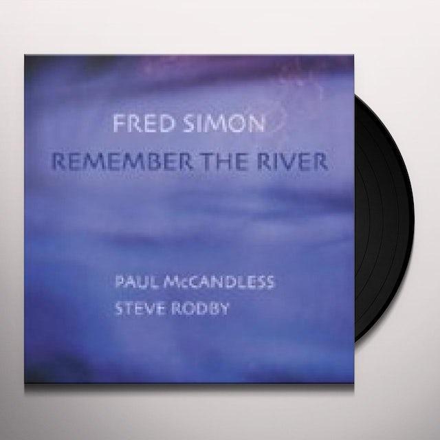 Fred Simon REMEMBER THE RIVER Vinyl Record