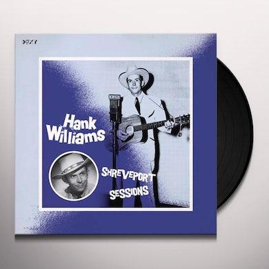 Hank Williams SHREVEPORT SESSIONS Vinyl Record