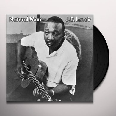 J.B. Lenoir NATURAL MAN Vinyl Record - 180 Gram Pressing