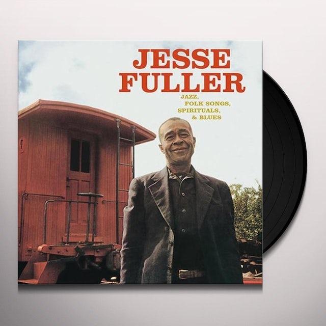 Jesse Fuller JAZZ FOLK SONGS SPIRITUALS & BLUES Vinyl Record