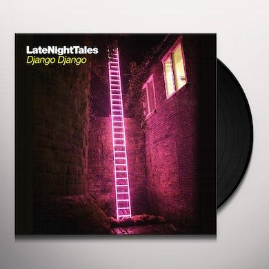 LATE NIGHT TALES: DJANGO DJANGO Vinyl Record
