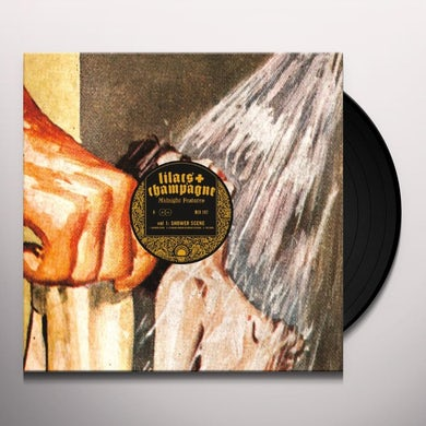 Lilacs & Champagne MIDNIGHT FEATURES: SHOWER SCENE 1 Vinyl Record