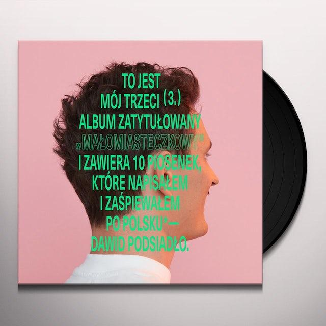 Dawid Podsiadlo MALOMIASTECZKOWY Vinyl Record