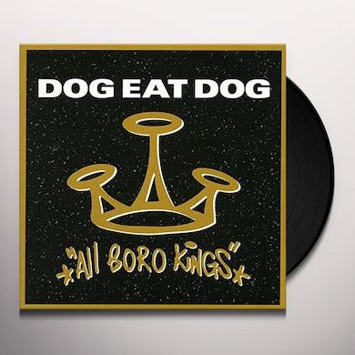 Dog Eat Dog ALL BORO KINGS Vinyl Record