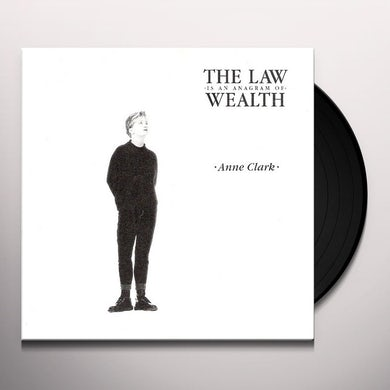 Anne Clark LAW IS AN ANAGRAM OF WEALTH Vinyl Record