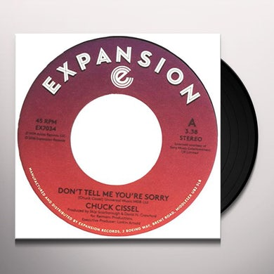Chuck Cissel DON'T TELL ME YOU'RE SORRY / DO YOU BELIEVE Vinyl Record