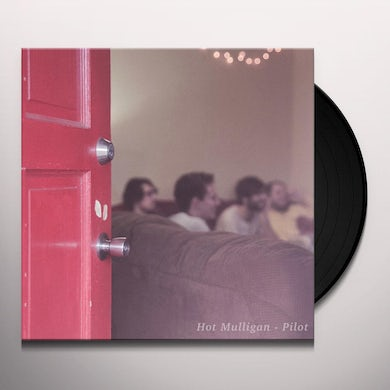 Hot Mulligan PILOT Vinyl Record