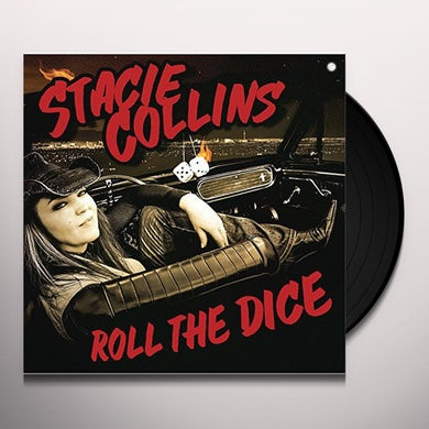 Stacie Collins ROLL THE DICE Vinyl Record