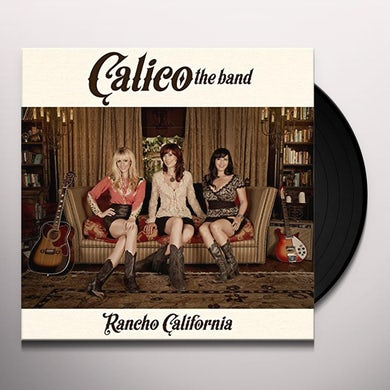 Calico The Band RANCHO CALIFORNIA Vinyl Record