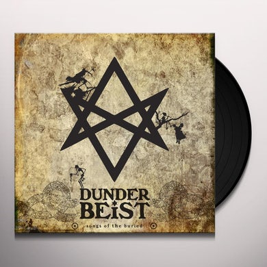 Dunderbeist SONGS OF THE BURIED Vinyl Record