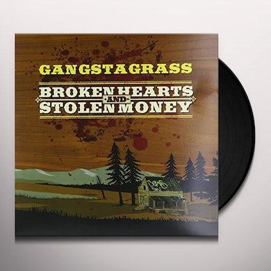 Gangstagrass BROKEN HEARTS & STOLEN MONEY Vinyl Record