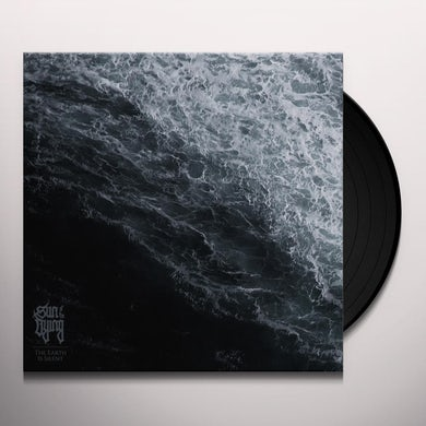 Sun Of The Dying EARTH IS SILENT Vinyl Record