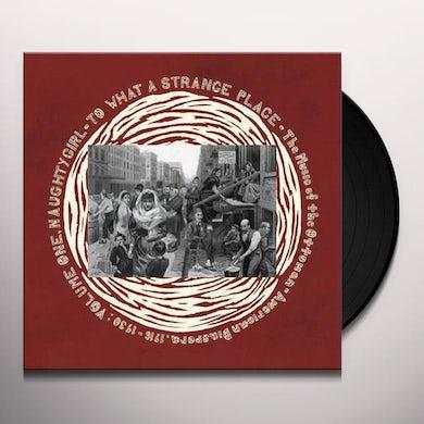 Naughty Girl: To What Strange Place V1 / Various Vinyl Record