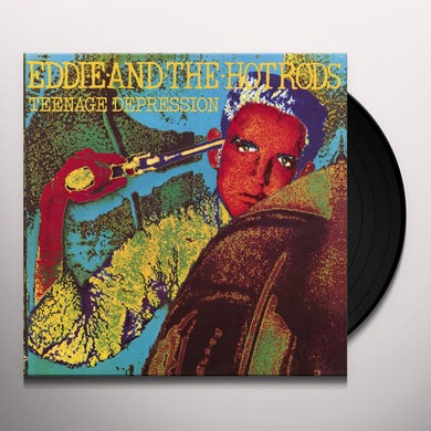 Eddie & The Hot Rods TEENAGE DEPRESSION Vinyl Record