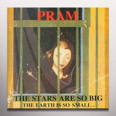 Pram STARS ARE SO BIG...THE EARTH IS SO SMALL Vinyl Record