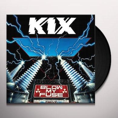 Kix BLOW MY FUSE Vinyl Record
