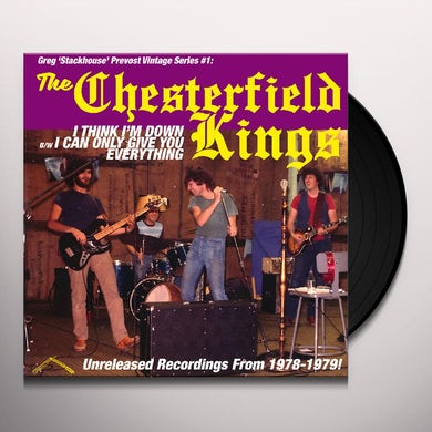 Chesterfield Kings I THINK I'M DOWN / I CAN ONLY GIVE YOU EVERYTHING Vinyl Record