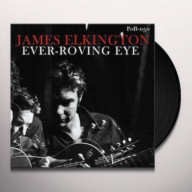 James Elkington EVER-ROVING EYE Vinyl Record