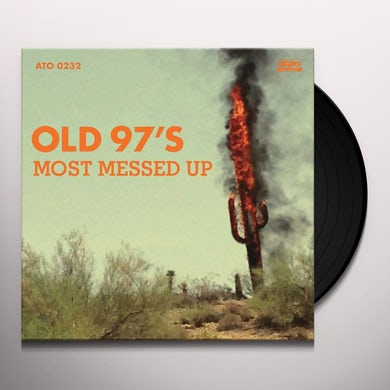 Old 97's Most Messed Up (LP) Vinyl Record