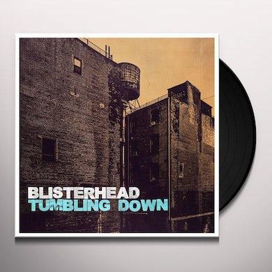 BLISTERHEAD TUMBLING DOWN Vinyl Record