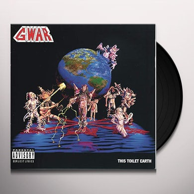 Gwar THIS TOILET EARTH Vinyl Record