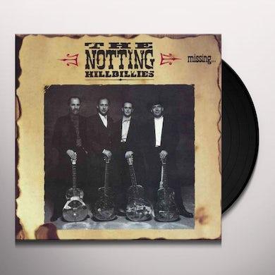 Notting Hillbillies MISSING: PRESUMED HAVING A GOOD TIME Vinyl Record