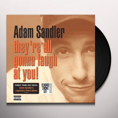 Adam Sandler THEY'RE ALL GONNA LAUGH AT YOU Vinyl Record