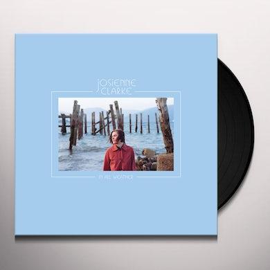 Josienne Clarke IN ALL WEATHER Vinyl Record